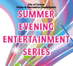 Covina Summer Entertainment
