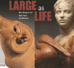 Large as Life Exhibit